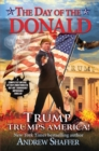 Image for The day of the Donald  : Trump trumps America