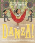 Image for Danza!: Amalia Hernandez and el Ballet Folklorico de Mexico