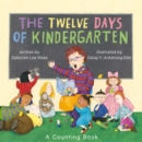 Image for The twelve days of kindergarten: a counting book