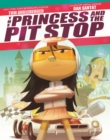 Image for The princess and the pit stop