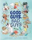 Image for Good guys, bad guys