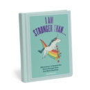 Image for I Am Stronger Than . . . Affirmators! Book : Affirmators! To Remind You You're Stronger Than Just About Anything