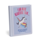 Image for I Am More Beautiful Than . . . Affirmators! Book : Affirmators! To Remind You You're More Beautiful Than Just About Anything
