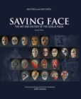 Image for Saving Face : The Art and History of the Goalie Mask