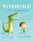 Image for Alphabreaths : The ABCs of Mindful Breathing