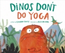 Image for Dinos don't do yoga