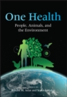 Image for One health: people, animals, and the environment