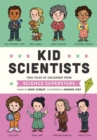 Image for Kid scientists  : true tales of childhood from science superstars