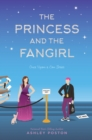 Image for The Princess and the Fangirl : A Geekerella Fairytale