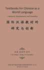 Image for Textbooks for Chinese as a World Language : -Research, Development, and Innovation