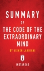Image for Summary of the Code of the Extraordinary Mind : By Vishen Lakhiani - Includes Analysis
