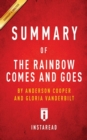Image for Summary of The Rainbow Comes and Goes by Anderson Cooper and Gloria Vanderbilt Includes Analysis