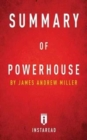Image for Summary of Powerhouse : by James Andrew Miller Includes Analysis
