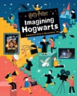 Image for Harry Potter: Imagining Hogwarts