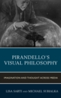 Image for Pirandello's visual philosophy: imagination and thought across media