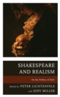 Image for Shakespeare and realism: on the politics of style