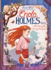 Image for Enola Holmes : The Case Of The Missing Marquess