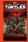 Image for Teenage Mutant Ninja Turtles  : one hundred issues in the making