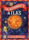 Image for (EXCLUSIVE ONLY) The Astronaut's Atlas