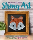 Image for Make Your Own String Art