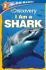 Image for Discovery All Star Readers: I Am a Shark Level 2