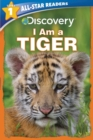 Image for Discovery All Star Readers: I Am a Tiger Level 1