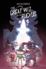 Image for The Great Wiz and the Ruckus