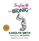 Image for Sophia the Bionic Cat
