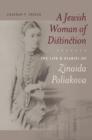 Image for A Jewish Woman of Distinction - The Life and Diaries of Zinaida Poliakova
