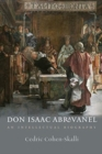 Image for Don Isaac Abravanel - An Intellectual Biography