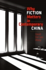 Image for Why Fiction Matters in Contemporary China