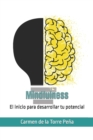 Image for Mindfulness : El inicio para desarrollar tu potencial