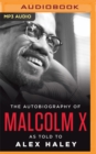 Image for The Autobiography of Malcolm X : As Told to Alex Haley