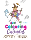Image for 2021 Colouring Calendar Spooky Things (UK Edition)