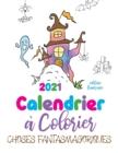 Image for 2021 Calendrier a colorier choses fantasmagoriques (edition francaise)