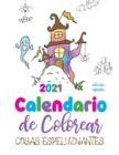 Image for Calendario de Colorear 2021 cosas espeluznantes (edicion espana)