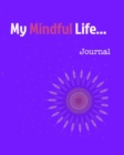 Image for My Mindful Life Journal