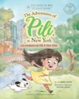 Image for Les Aventures de Pili A New York . Dual Language Books for Children. Bilingual English - French. Francais . Anglais