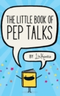 Image for The Little Book of Pep Talks