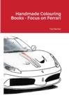 Image for Handmade Colouring Books - Focus on Ferrari