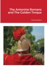Image for The Antonine Romans and The Golden Torque