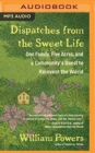 Image for DISPATCHES FROM THE SWEET LIFE