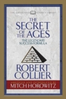 Image for The Secret of the Ages (Condensed Classics) : The Legendary Success Formula