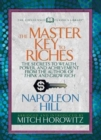 Image for The Master Key to Riches (Condensed Classics) : The Secrets to Wealth, Power, and Achievement from the author of Think and Grow Rich