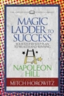 Image for The Magic Ladder to Success (Condensed Classics) : Your-Step-By-Step Plan to Wealth and Winning