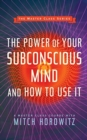 Image for The power of your subconscious mind and how to use it