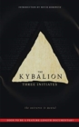 Image for The Kybalion : The Universe is Mental