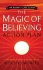 Image for The magic of believing action plan