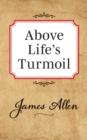 Image for Above Lifes Turmoil