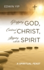 Image for Glorifying God, Centered in Christ, Stepping with the Spirit